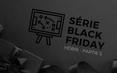 SÉRIE BLACK FRIDAY 5 – marketing en ligne et force de ventes | HDB16